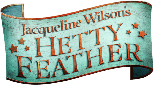 Jacqueline Wilson's Hetty Feather